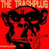 *The Trashplug* - Stompin'Garage Rock'n'Roll