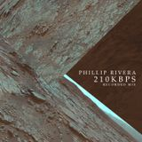 Phillip Rivera - 210kbps - Recorded Mix