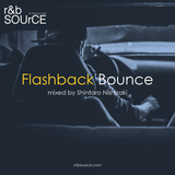 R&B SOURCE presents ー Flashback Bounce