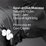 Spun at Club Makossa – Promo Mix #1 by Cem Ceylan