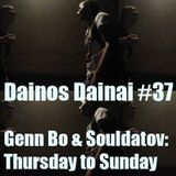 Dainos Dainai #37 Genn Bo & Souldatov: Thursday to Sunday