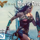 """Saturday, June 10, 2017 """"Wonder Woman Movie Discussion with Geek Girl Riot"""""""