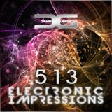 Electronic Impressions 513 with Danny Grunow