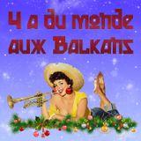 Y a du monde aux Balkans - Émission du 20/12/2017