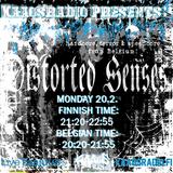 Kaaosradio presents: Distorted Senses