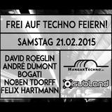 Frei auf Techno Feiern @ Subland, 21.02.2015