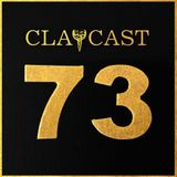 CLAPCAST #73