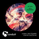 Conduit Set #051 | Soul Sommelier (curated by John Schaefer) [SoulTerrain]