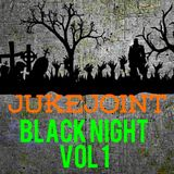 Juke Joints : Black Night : vol1