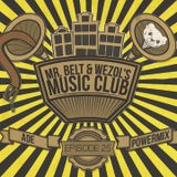 Mr. Belt & Wezol's Music Club 025 (ADE Special)