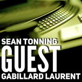 Sean Tonning GUEST Gabillard Laurent  - TECHNO & HOUSE