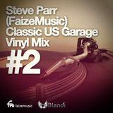 FaizeMusic Classic US Garage Vinyl Mix #2