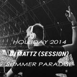 Track to Mattz SUMMER PARADISE !