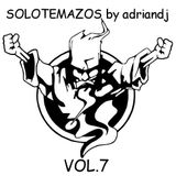 SOLOTEMAZOS VOL.7 by adriandj (1999 - 2002) (Traktor Mix)