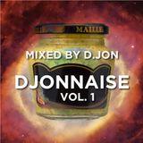 Djonnaise Mixtape Vol. 1 • Mixed by D.jon