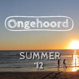 Ongehoord - Summer '12 Mixtape