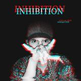 INHIBITION Mixtape 2018