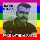 Pride Anthems Part 2