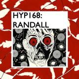 Hyp 168: Randall