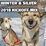 Winter & Silver - 2018 Kickoff Mix!