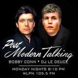 Post Modern Talking • Bobby Conn & DJ LeDeuce • 03-13-2017