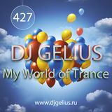 DJ GELIUS - My World of Trance #427 (04.12.2016) MWOT 427