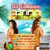 DJ Collision Spring Break 2013 (Explicit Edit)