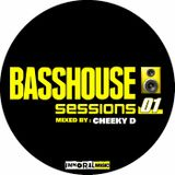 Cheeky D - Bass House Sessions 01
