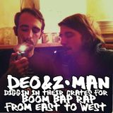 deo&z-man diggin in their crates for boom bap rap from east to west