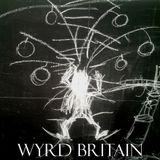 Wyrd Britain 2