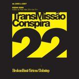 22 Transmissao Conspira - radioZERO - 01-03-2006