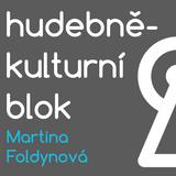 Hudebně-kulturní blok - Martina Foldynová (13. 10. 2017)