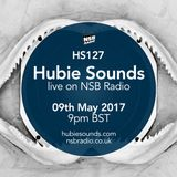 Hubie Sounds 127 - 9th May 2017