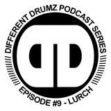 Lurch - Different Drumz Podcast Episide 9