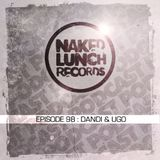Naked Lunch PODCAST #098 - DANDI & UGO