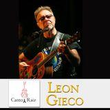 Canto y Raiz #42 - Leon Gieco