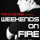 Weekends on FIRE 026 mixed by Official Dj CarlosQ