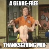 THANKSGIVING MIX FOR FRIENDS AND FAMILY