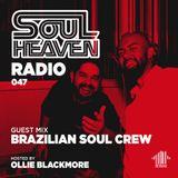 Soul Heaven Radio 047: Brazilian Soul Crew