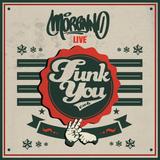 LIVE!!!! . FUNK YOU PARTY . 2015 . ENJOY!