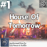 DJs MK - House Of Tomorrow