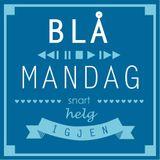 BLÅ|mandag - 09.02.2015