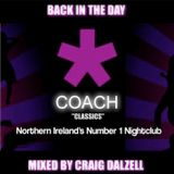 """Craig Dalzell's """"Back In The Day"""" Coach Classics Mix"""