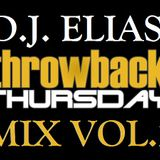 DJ Elias - ThrowBack Thursday Mix Vol.2