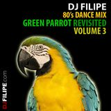 80's Dance Mix: Green Parrot Revisited Vol. 3 (2011)
