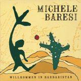 Michele Baresi - Willkommen In Barbaristan (Ska Reggae World Music from East Berlin 1992/93)