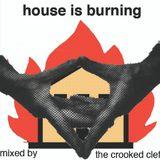 House Is Burning