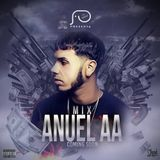 Mix Anuel AA [Real hasta la muerte] by Reggy