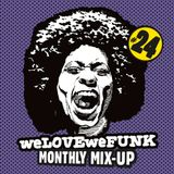 weLOVEweFUNK Monthly Mix-Up! #24 w/ Don Gio