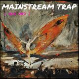 Mainstream-Trapped (Mix Uno)